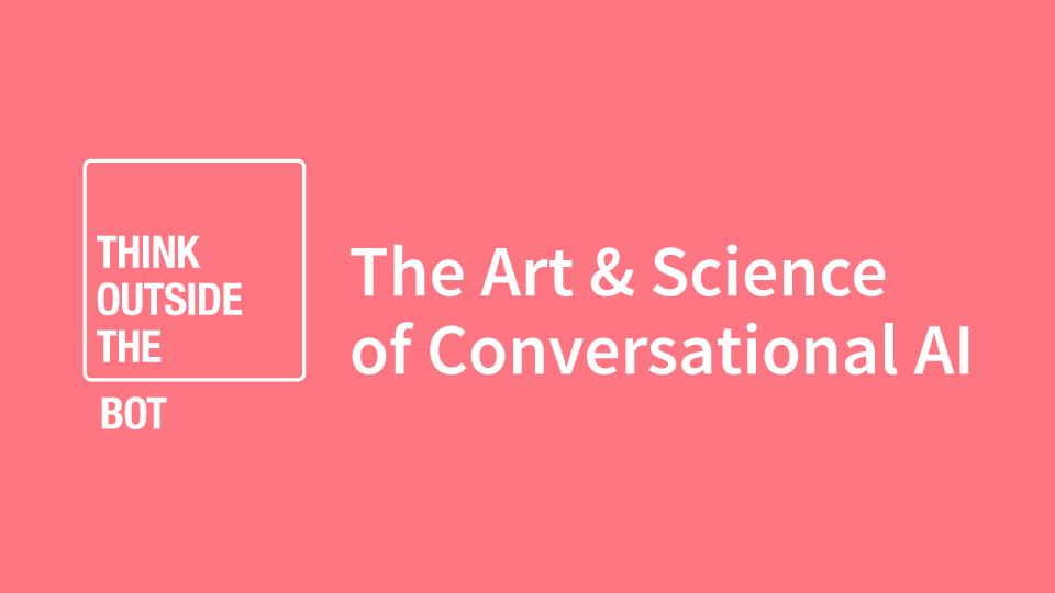 The art of Conversational AI design