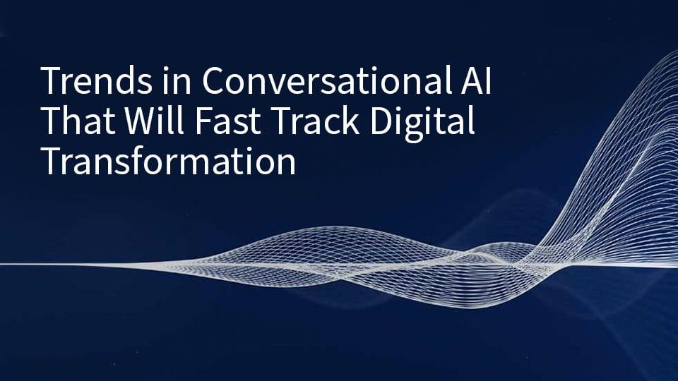 Conversational AI trends